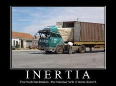 Funny pictures about Inertia. Oh, and cool pics about Inertia. Also, Inertia photos. Cool Science, Physics Jokes, Science Memes, Funny Science, Physics Problems, E Mc2, Nerd Humor, Nerd Jokes, Humor Grafico