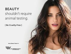 #Beauty shouldn't require animal testing -Jenna Dewan Tatum #CrueltyFree #Makeup #Cosmetics #Compassion #Vegan