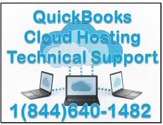 Dial Our Toll Free QuickBooks Cloud Hosting Pro Adviser Technical Support Number 1(844) 640-1482 For Quickbooks Cloud Hosting error support & service. QuickBooks Cloud Hosting Technical Support Number, QuickBooks Cloud Hosting Customer Support Number, QuickBooks Cloud Hosting Customer Service Number, QuickBooks Cloud Hosting Tech Support Number, QuickBooks Cloud Hosting Helpdesk Number, QuickBooks Cloud Hosting Helpline Phone Number. Our Pro Adviser fix all QuickBooks Cloud hosting errors…