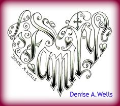Family made into a heart shaped tattoo design by Denise A. Wells