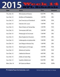 picture regarding Nfl Week 14 Printable Schedule referred to as 21 Simplest NFL Soccer Schedules illustrations or photos inside of 2015 Nfl soccer