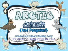 Arctic Animals {Winter Literacy & Science Unit} product from Primary-Reading-Party on TeachersNotebook.com