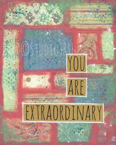 Inspirational Art, You Are Extraordinary, 8x10 | StudioJRU - Print on ArtFire