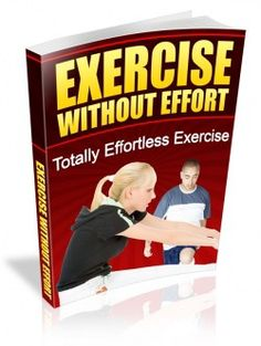 Exercise Without Effort     #marriage