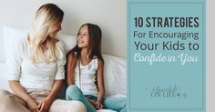 10StrategiesForEncouragingYourKidsToConfideInYou-FB