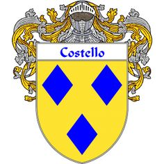 Costello Coat of Arms   http://irishcoatofarms.org/ has a wide variety of products with your surname with your coat of arms/family crest, flags and national symbols from England, Ireland, Scotland and Wale