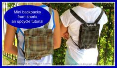 Mini backpacks from shorts - an upcycle tutorial. These are great little backpacks for kids, soft and small and all you need is one pair of shorts! Sewing Patterns Free, Free Sewing, Sewing Tutorials, Sewing Projects, Sewing Ideas, Art Projects, Little Backpacks, Sewing Shorts, Diy Backpack