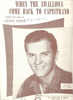 Pat Boone When The Swallows Come Back To Capistrano Sheet Music 1940