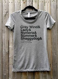 Dedicated to the fiercely loyal counterparts of our favorite Winterfellas & ladies from the Game of Thrones series. Direwolves' names, hand-printed on a heather tri-blend women's scoop neck tee. Avail