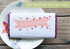FREE - Chocolate Bar Label 'I love you more than chocolate!'