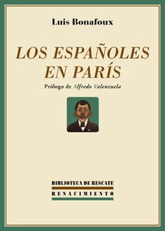 Los españoles en París / Luis Bonafoux http://fama.us.es/record=b2656003~S5*spi