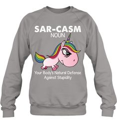Sarcasm Meaning Noun Your Body Unicorn Cool Gifts For Women Sweatshirt Gifts Fashionable Unicorn Sweatshirt Sayings For Women Sweatshirt Outfit, Graphic Sweatshirt, Funny Marvel Memes, Funny Memes, Cartoon Memes, Clever Dog, Bad Girls Club, Cool Gifts For Women, Weird Fashion