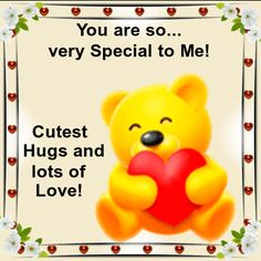 Love You are Special Cards Free Love You are Special eCards 123 Greetings thank you for the reply. Hugs And Kisses Quotes, Hug Quotes, Kissing Quotes, Hugs And Kisses Images, Psalms Quotes, Qoutes, Funny Quotes, Life Quotes, Special Friend Quotes