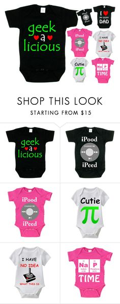 """Geek-A-Licious This Geeky Baby Shirt Collection Is The Perfect Outfit For Wearing To Family Events and Shopping Malls"" by funnybabytees on Polyvore featuring Humör"