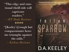 Praise for FALLEN SPARROW by D.A. Keeley