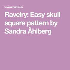 Ravelry: Easy skull square pattern by Sandra Åhlberg