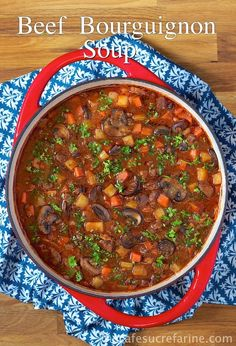 Beef Bourguignon Soup - a delicious meal in a bowl loaded with melt in your mouth beef and fresh veggies.