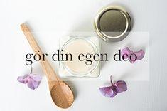 Giftfri deo på 5 minuter – gör din egen | Think organic - inspiration till en hållbar och miljövänlig livsstil.