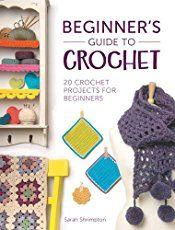 Beginners Guide to Crochet – free e-book download – Crochet News