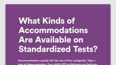 Kids with learning disabilities who use accommodations in class can use many of them during standardized tests. Here are four types of testing accommodations.