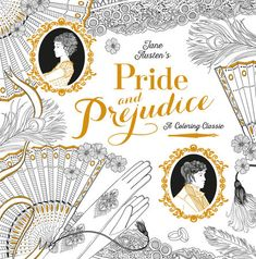 Pride and Prejudice: A Coloring Classic by Jane Austen | PenguinRandomHouse.com  Amazing book I had to share from Penguin Random House