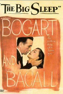 The Big Sleep (1946) Directed by Howards Hawks. Based on the novel by Raymond Chandler. Starring Humphrey Bogart, Lauren Bacall, and John Ridgely.