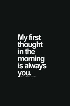 And I end my day with your thought too..