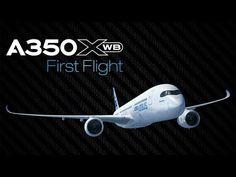 A350 XWB First Flight