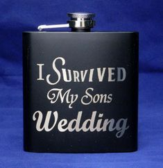 I Survived My Sons Wedding Black Flask, Parents of the groom, Father of the…