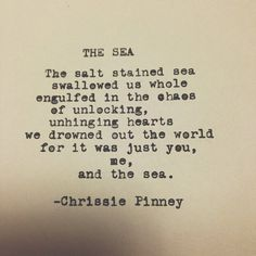 The Sea. And Prosper series no. Ocean Poem, Ocean Quotes, Love Me Quotes, Book Quotes, Life Quotes, Stranger Quotes, Forms Of Poetry, Poems Beautiful, Poems Porn