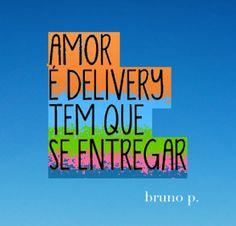 O amor é delivery.
