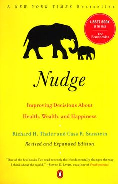 books that will change how you think forever Nudge: Improving Decisions About Health, Wealth, and HappinessNudge: Improving Decisions About Health, Wealth, and Happiness Behavioral Economics, Behavioral Science, New Books, Good Books, Books To Read, Reading Online, Books Online, Thinking Fast And Slow, Shopping