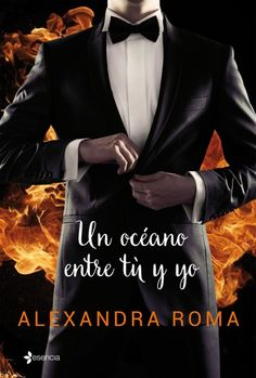 Buy Un océano entre tú y yo by Alexandra Roma and Read this Book on Kobo's Free Apps. Discover Kobo's Vast Collection of Ebooks and Audiobooks Today - Over 4 Million Titles! Good Books, My Books, Books To Read, Crush Quotes, Love Quotes, Quotes Quotes, Book Of Life, The Book, Things About Boyfriends