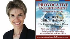 Provocative Enlightenment Presents: Dream Power with Gillian Holloway