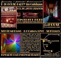 Event: GUTSHOUSE Ü30 PARTY - einmalig ★ stilvoll ★ extravagant #Party #Event #GUTSHOUSE