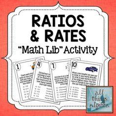 Ratios, Unit Rates, Rate of Change - Math Lib Activity!