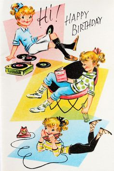 Sweet Girl Playing Records Reading Talking on Phone Vintage Birthday Card Happy Birthday Vintage, Retro Birthday, Happy Birthday Images, Vintage Valentines, Birthday Photos, Happy Birthday Cards, Birthday Greeting Cards, Birthday Greetings, Birthday Wishes