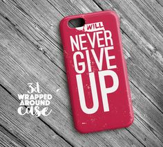 Never Give UpHtc One M9 Case Htc One M8 Case Htc by LoudUniverse