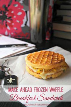 Make Ahead Frozen Waffle Breakfast Sandwiches - I'm Not the Nanny - Breakfast Recipes Croissant Breakfast Sandwich, Grill Breakfast, Make Ahead Breakfast Sandwich, Gourmet Breakfast, Waffle Sandwich, Breakfast Waffles, Homemade Breakfast, Breakfast Dishes, Breakfast Recipes