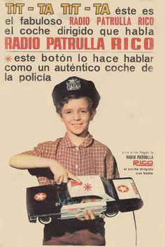 Coche Radio Patrulla de Rico. Año 1967 Nostalgia, Toy Collector, Old Toys, Vintage Toys, Vintage Posters, Retro, Poster Prints, Ads, Teaching
