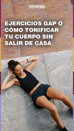 Ir al gimnasio ya no es necesario para estar en forma, y tampoco para tener unas piernas, unos glúteos y un abdomen de acero. La fórmula para conseguirlo son los ejercicios GAP, y si todavía no los conoces, tienes mucho que agradecernos. Hemos hecho una selección para que entrenes en casa. ¿Preparada? Fitbit, Gym, Running, Workout, Lifestyle, Health, Sport, Ideas, At Home Workouts