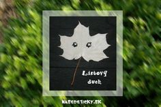 Listový duch - Halloween Leaf Art, Cool Designs, Arts And Crafts, Halloween, Nature, Kids, Leaves, Craft Ideas, Young Children