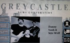 "Nite Wolf Feature on Greycastle News Corporation  ""Eschewing theatrics for real musicianship, Danny Vash & Nite Wolf have carved out a reputation for hard-hitting, steel-bending rock, paving the way for their first major radio hit. Continue....http://www.greycastle.tv/features/danny-vash.html"""