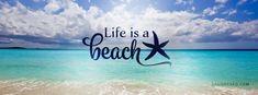 Life is a beach Facebook Cover