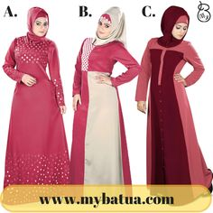 Which is your favorite Abaya style A, B or C?