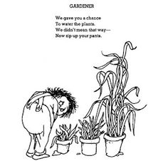 I forgot about this Shel Silverstein poem, til I saw it on