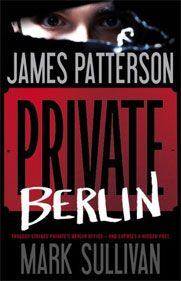 Books: Private Berlin | The Official James Patterson Website