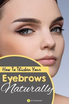 Your eyebrows define your face. Bold and thick eyebrows are all the rage right now. Here we have listed natural remedies to get thicker eyebrows. Thicken Eyebrows Naturally, How To Thicken Eyebrows, Thick Eyebrows, Eyebrows Grow, Eye Brows, Beauty Hacks For Teens, Natural Hair Mask, Get Rid Of Blackheads, How To Get Thick