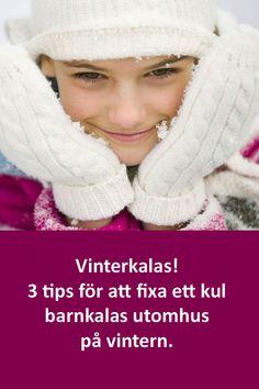 3 tips för att fixa ett kul barnkalas utomhus på vintern! #kalas #barnkalas #utomhus #vinter #vinterkalas Diy For Kids, Party, Winter Hats, Tips, Inspiration, Biblical Inspiration, Receptions, Direct Sales Party, Inhalation