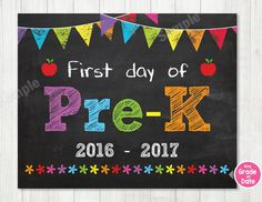 First Day of Pre-K Sign, First Day of School Sign, First Day of School Chalkboard Sign Printable Photo Prop Graduation, INSTANT DOWLOAD by ABCSongShop on Etsy